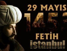 İstanbul'un Fethi 566. yıldönümü kutlu olsun!